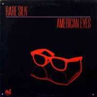 Rare Silk - American Eyes (Vinyl, LP, Album)