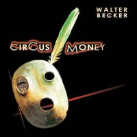 Walter Becker - Circus Money (CD)