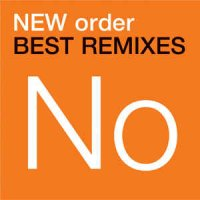 Cover Album of New Order - Best Remixes (US DMD) (File, MP3)