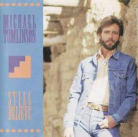 Michael Tomlinson (2) - Still Believe (CD, Album)