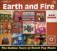 Earth And Fire - The Golden Years Of Dutch Pop Music (A&B Sides)