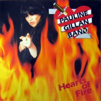 Pauline Gillan Band - Hearts Of Fire (Vinyl, LP, Album)