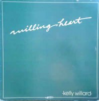 Kelly Willard - Willing Heart (Vinyl, LP, Album)