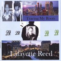 Lafayette Reed - Tracing My Roots (CD)