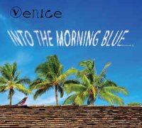Venice (7) - Into The Morning Blue (CD, Album)