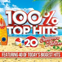 100% TOP 40 SUMMER HITS (2018)