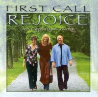 First Call - Rejoice (2006)