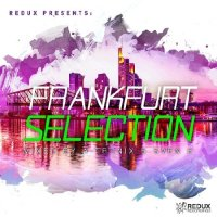 REDUX FRANKFURT SELECTION MIXED BY A-TRONIX & SVEN E (2018)