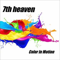 7th Heaven - Color in motion (CD) 2018 MP3