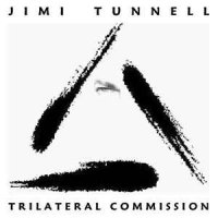 Jimi Tunnell - Trilateral Commission (CD, Album)