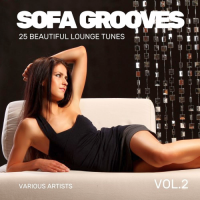 SOFA GROOVES (25 BEAUTIFUL LOUNGE TUNES) VOL. 2 (2018)