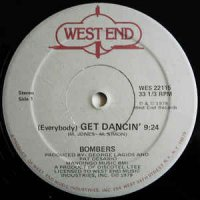 Bombers - (Everybody) Get Dancin' BW Don't Stop The Music (VLS) (1979)