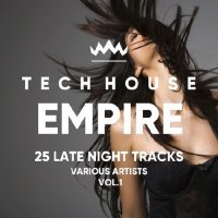TECH HOUSE EMPIRE (25 LATE NIGHT TRACKS) VOL. 1 (2018)