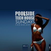 POOLSIDE TECH HOUSE SUNDAYS VOL. 4 (2018)