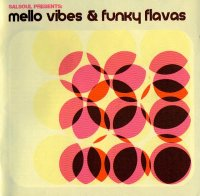 Cover Album of VA - (2004) SALSOUL PRESENTS: MELLO VIBES & FUNKY FLAVAS