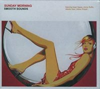 Cover Album of VA - Sunday Morning - Smooth Sounds (2007)