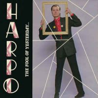 Harpo - The Fool Of Yesterday... (Vinyl, LP, Album)