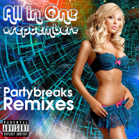 Cover Album of PARTYBREAKS AND REMIXES - ALL IN ONE SEPTEMBER 001 (2018)