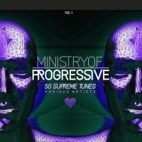 MINISTRY OF PROGRESSIVE (50 SUPREME TUNES) VOL. 1 (2018)