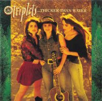 The Triplets (2) - ...Thicker Than Water (CD, Album)