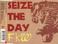 FKW (2) - Seize The Day (CD)