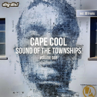 CAPE COOL VOL. 1 - SOUND OF THE TOWNSHIPS (2018)