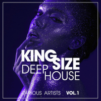 KING SIZE DEEP-HOUSE VOL. 1 (2018)