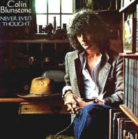 Cover Album of Colin Blunstone - Never Even Thought (Vinyl, Sweden, 1978)