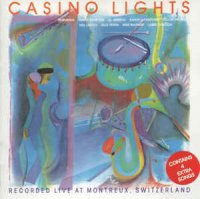 Casino Lights - Casino Lights Live At Montreaux (1981)