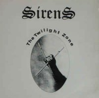 Sirens - The Twilight Zone (Vinyl, Germany, 1990)