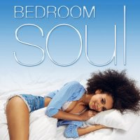 BEDROOM SOUL (X5 MUSIC GROUP) (2018)