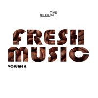 FRESH MUSIC VOLUME 8 (2018)