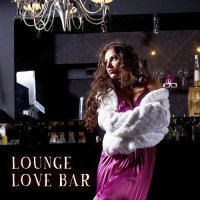 LOUNGE LOVE BAR (2018)