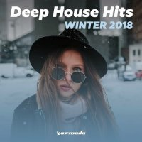 DEEP HOUSE HITS WINTER 2018 ARMADA MUSIC (2018)