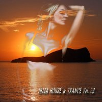 IBIZA HOUSE AND TRANCE VOL. 31-32 (2018)