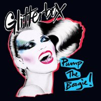 Cover Album of GLITTERBOX - PUMP THE BOOGIE! (2018)