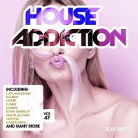 HOUSE ADDICTION VOL. 47 (2018)