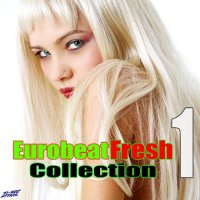 EUROBEAT FRESH COLLECTION VOL. 1 (RIMONTI PUBLISHING, DIG IT INTERNATIONAL S.R.L..)