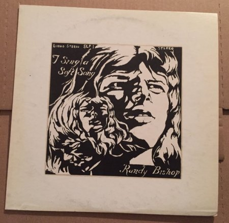 Randy Bishop - I Sing A Soft Song (Vinyl, LP, Album, Promo, Stereo)