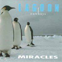 Lagoon Cowboys - Miracles (CD, Album, Reissue)