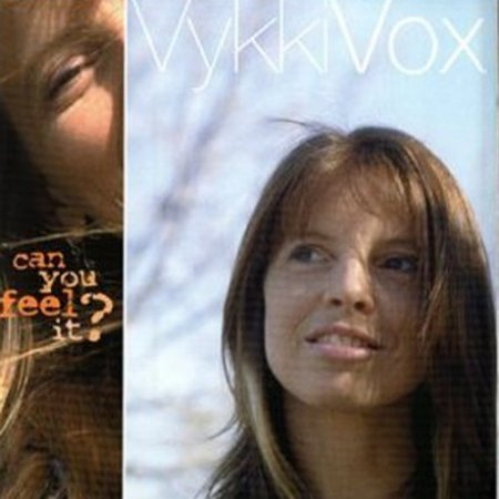Vykki Vox - Can You Feel It (1999)