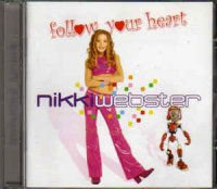 Nikki Webster - Follow Your Heart (CD, Album)