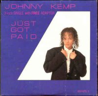 Johnny Kemp - Just Got Paid (Netherlands Mini CDS)