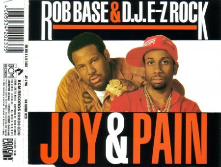 Rob Base & D.J. E-Z Rock - Joy & Pain (1989, CD)