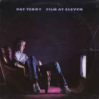 Pat Terry - Film At Eleven (1983, Vinyl)