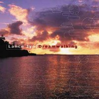 Lance Jyo - Dreamwalking (2002, CD)