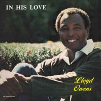 Lloyd Owens - In His Love (1984, Vinyl)