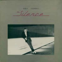 Pat Terry - The Silence (1984, Vinyl)