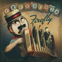Freedonia - Firefly (2019, CD)