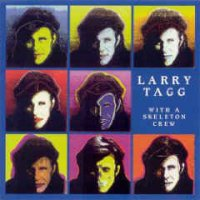 Larry Tagg - With A Skeleton Crew (1995, CD)